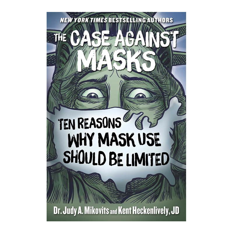 The-Case-Against-Masks-Ten-Reasons-Why-Mask-Use-Should-be-Limited