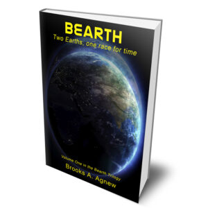 Bearth: Two Earths, one race for time Paperback – February 13, 2016